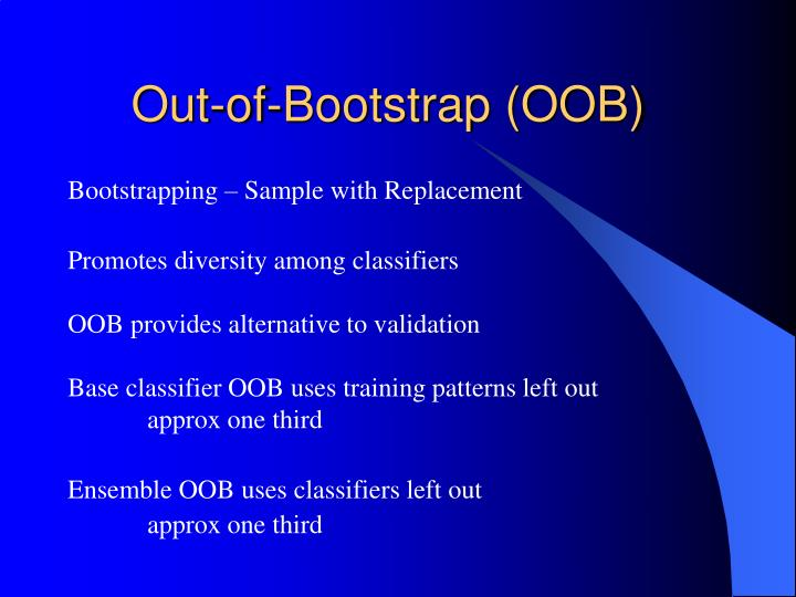 Out-of-Bootstrap (OOB)