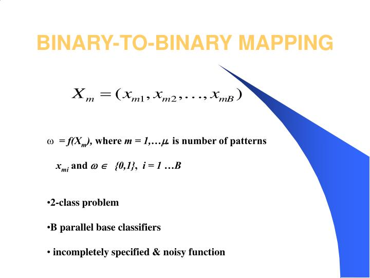 BINARY-TO-BINARY MAPPING