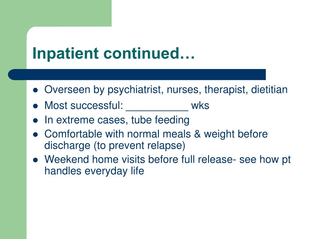Inpatient continued…