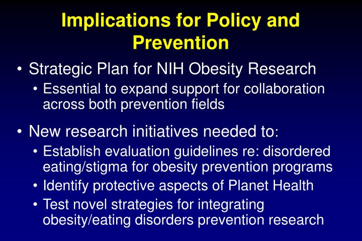 Implications for Policy and Prevention