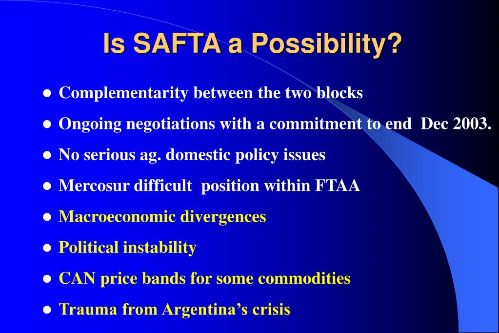 Is SAFTA a Possibility?