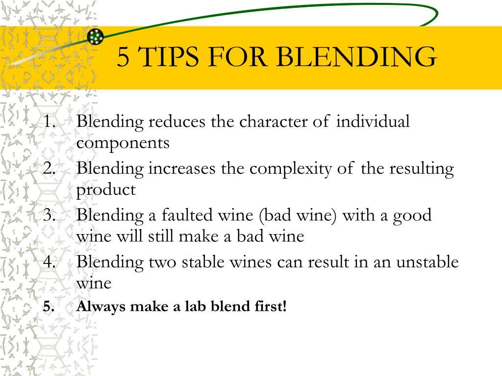 5 TIPS FOR BLENDING