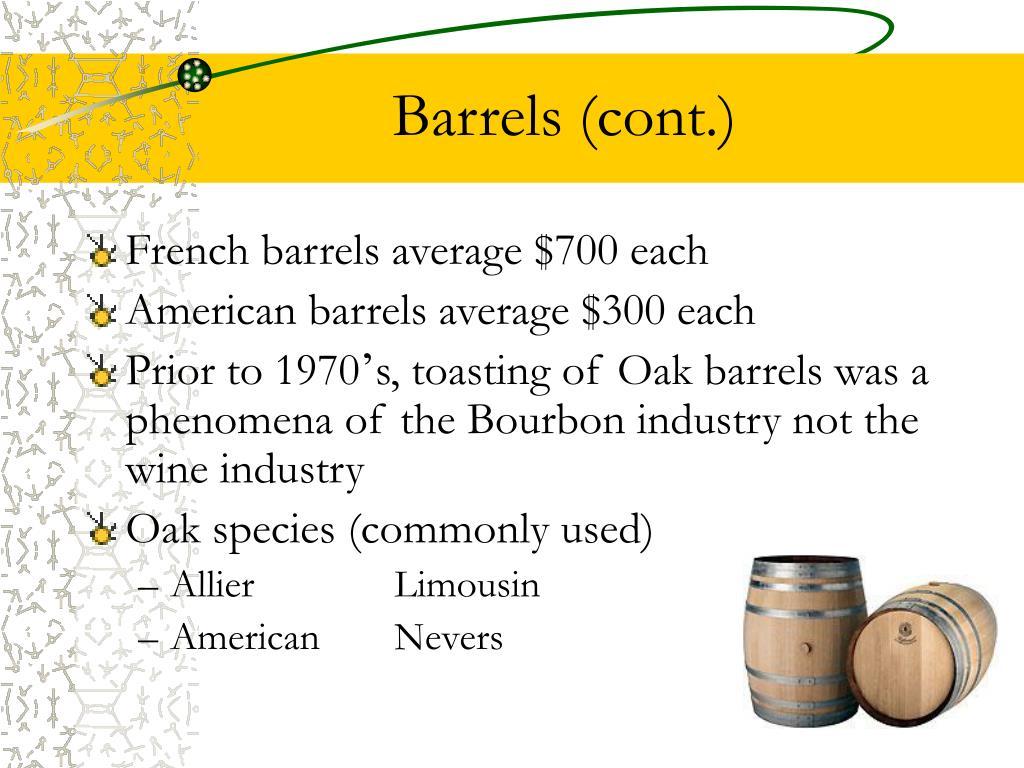 Barrels (cont.)