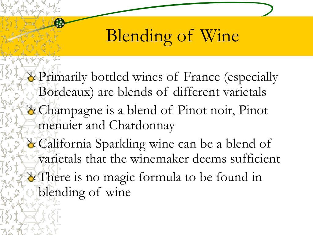 Blending of Wine