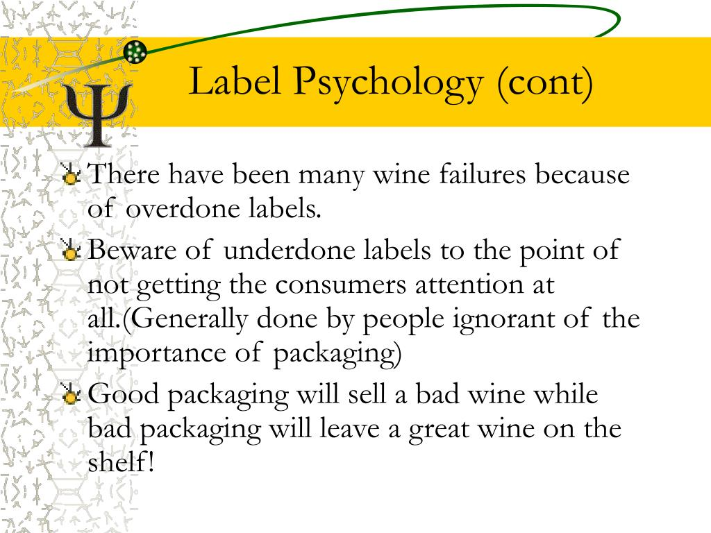 Label Psychology (cont)
