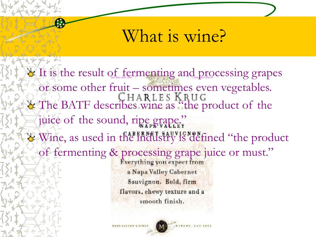 What is wine?