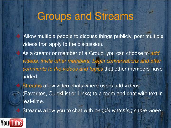Groups and Streams