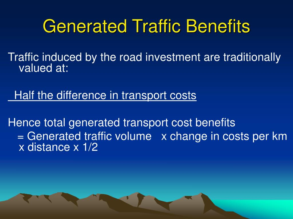Generated Traffic Benefits