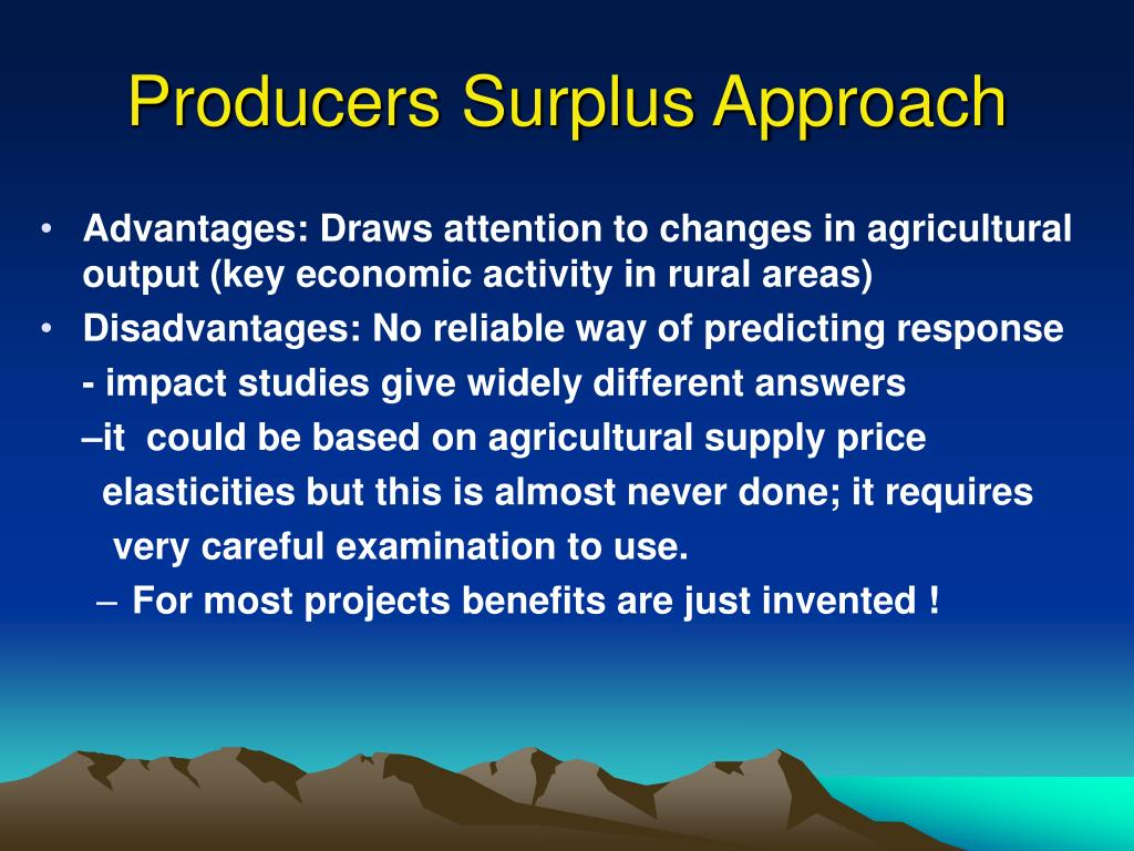 Producers Surplus Approach