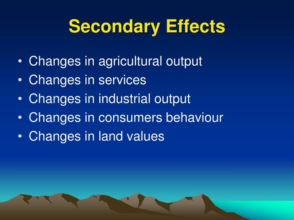 Secondary Effects