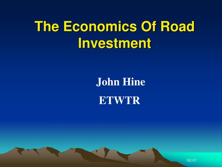 The economics of road investment l.jpg