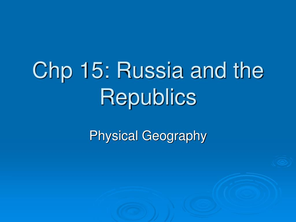 Chp 15: Russia and the Republics