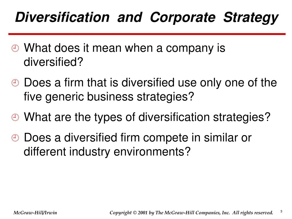 Examples of companies using diversification strategy