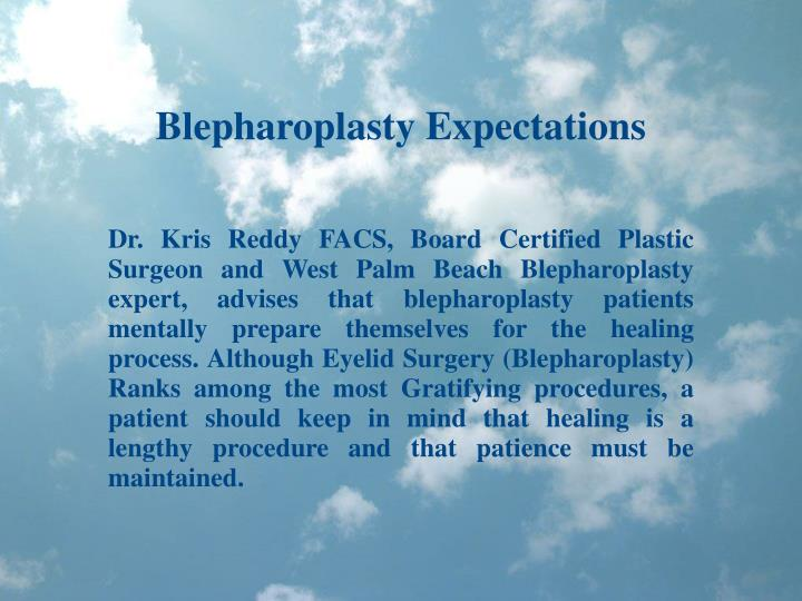 Blepharoplasty Expectations