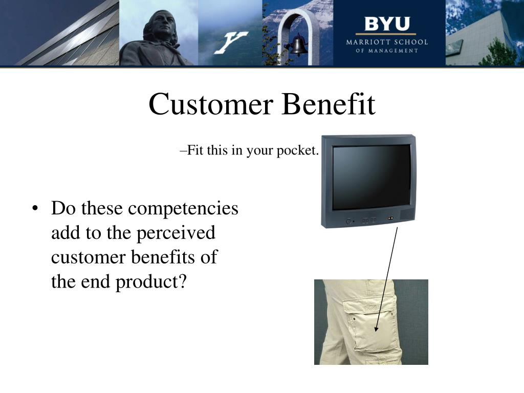 Customer Benefit