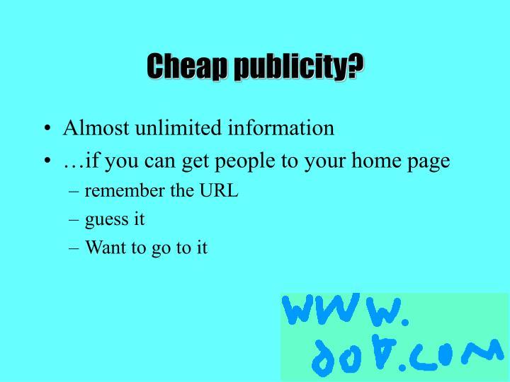 Cheap publicity?