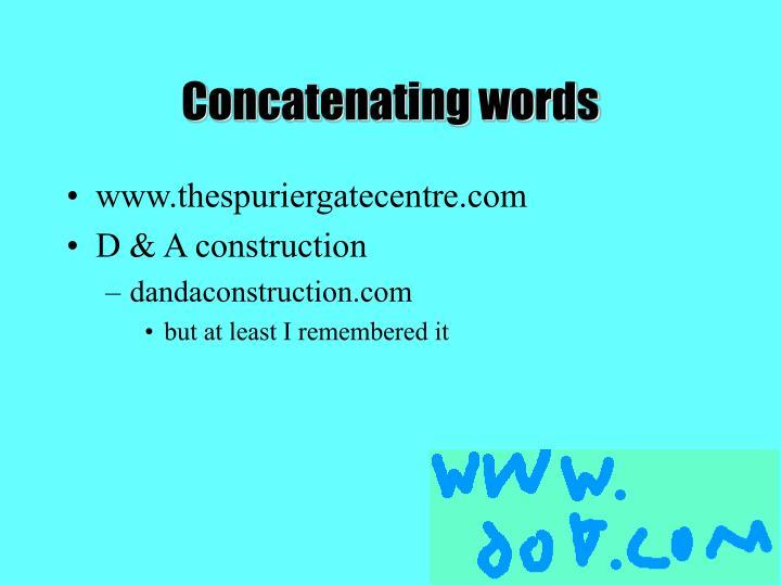 Concatenating words