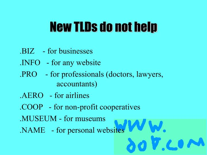 New TLDs do not help