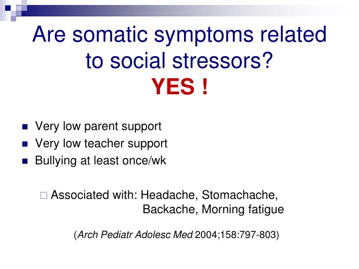 Are somatic symptoms related        to social stressors?