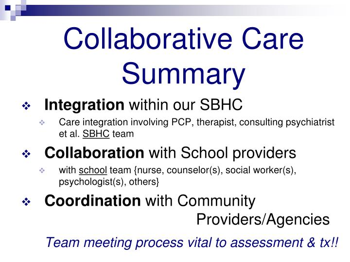 Collaborative Care Summary