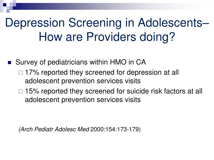 Depression Screening in Adolescents– How are Providers doing?