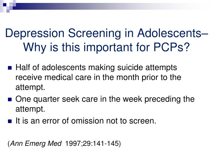 Depression Screening in Adolescents– Why is this important for PCPs?