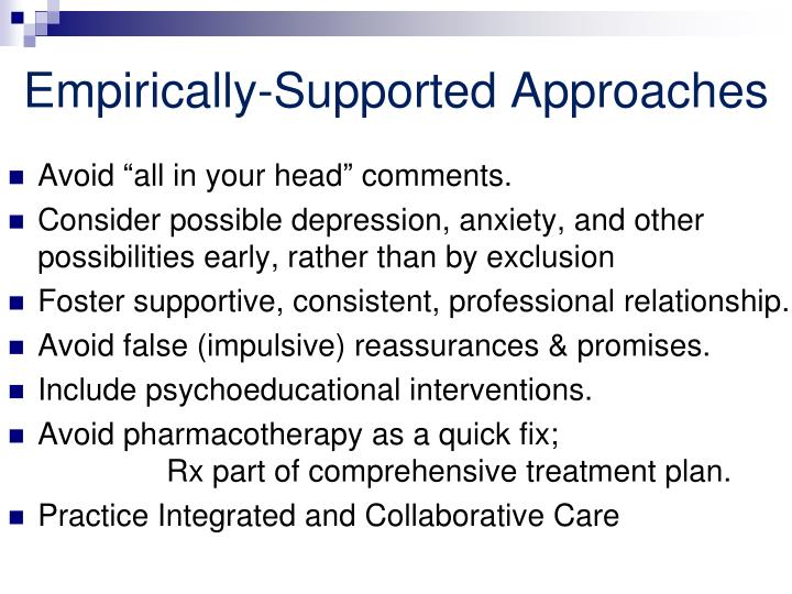 Empirically-Supported Approaches