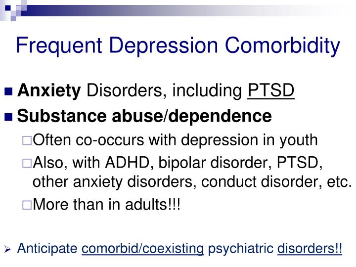 Frequent Depression Comorbidity