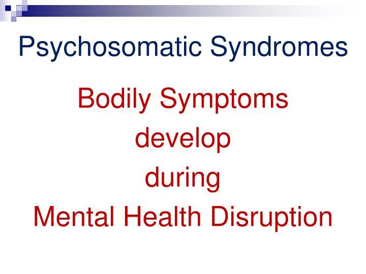 Psychosomatic Syndromes