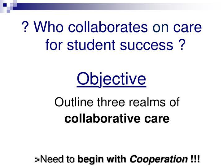 ? Who collaborates