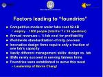 factors leading to foundries