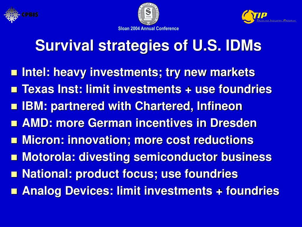 Survival strategies of U.S. IDMs