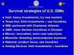 survival strategies of u s idms