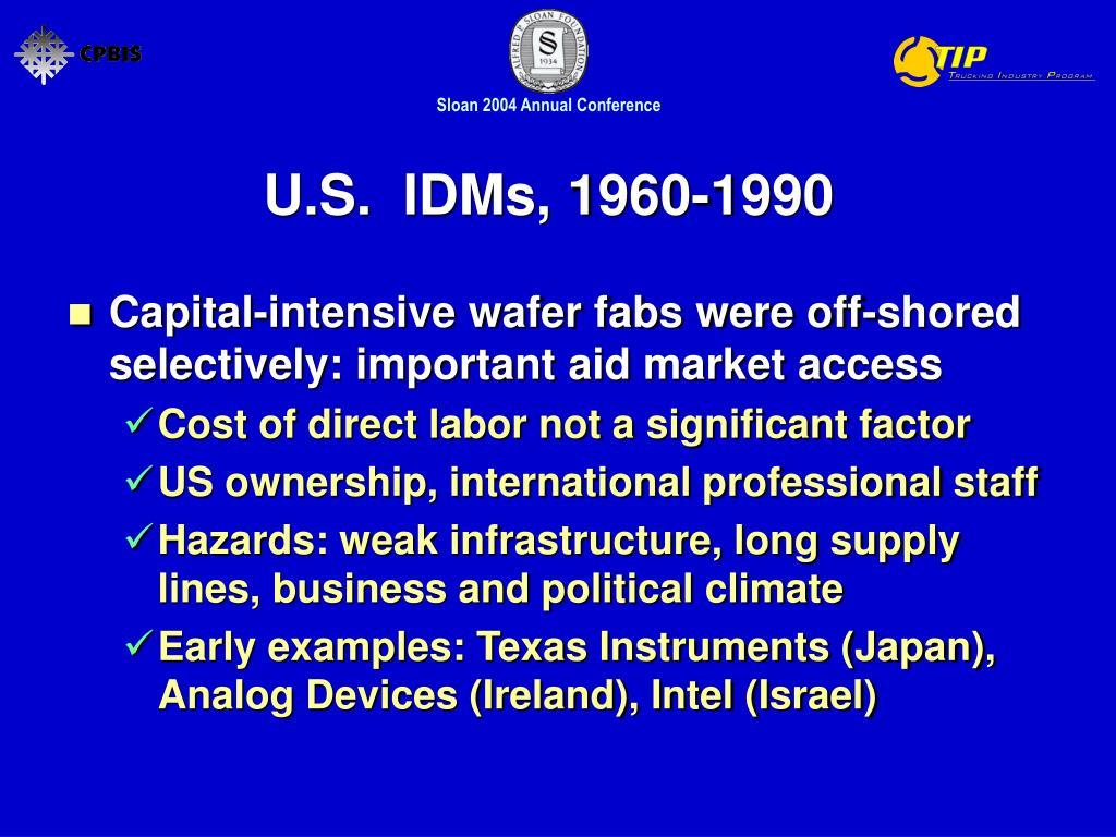 U.S.  IDMs, 1960-1990
