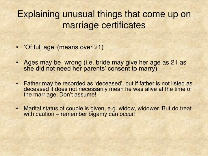 Explaining unusual things that come up on marriage certificates