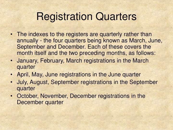 Registration Quarters