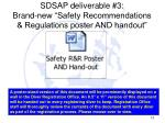 sdsap deliverable 3 brand new safety recommendations regulations poster and handout