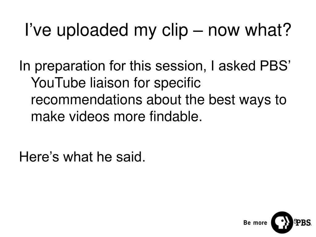 I've uploaded my clip – now what?