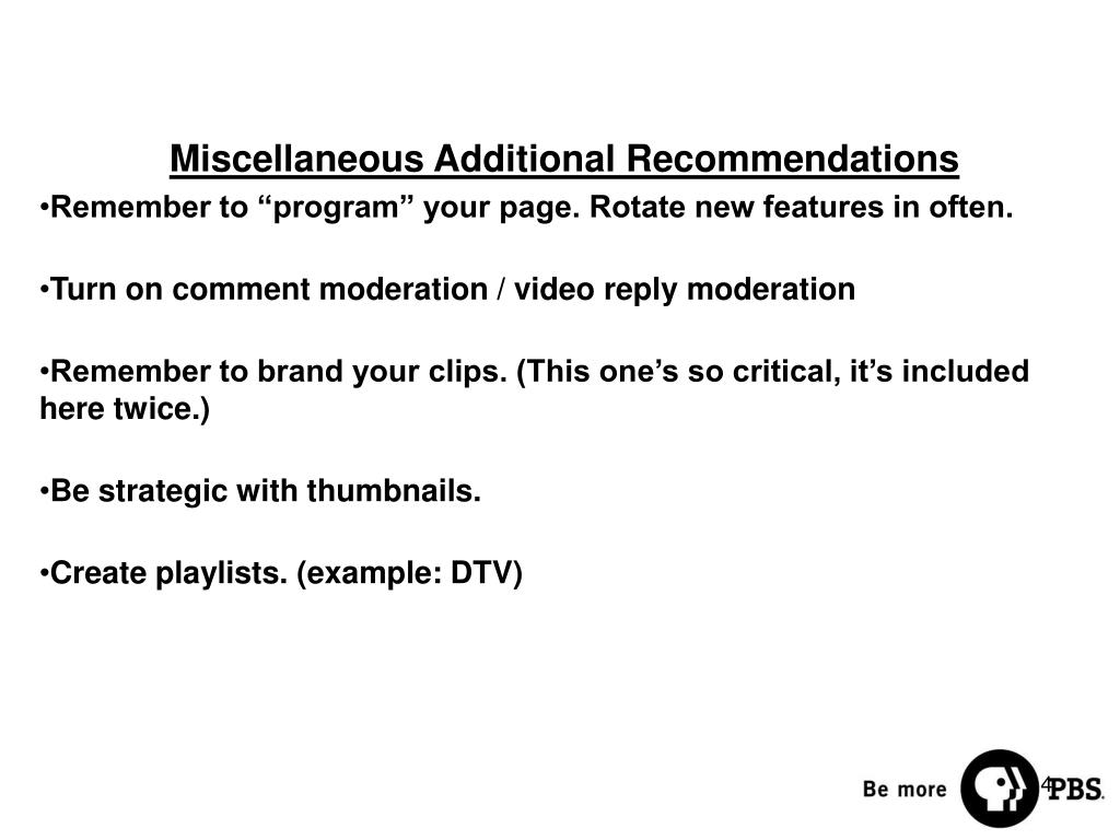 Miscellaneous Additional Recommendations