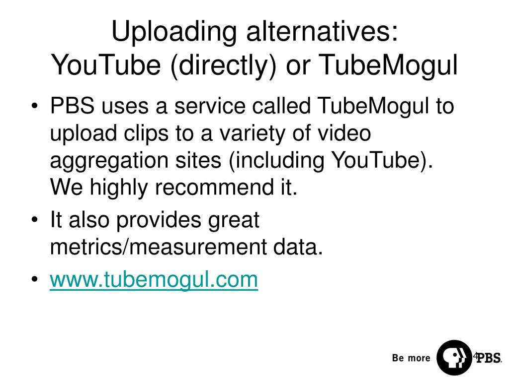 Uploading alternatives: