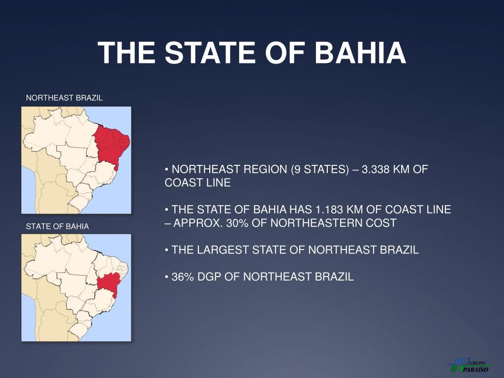 THE STATE OF BAHIA