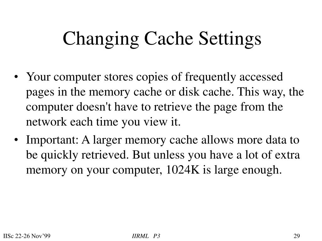 Changing Cache Settings
