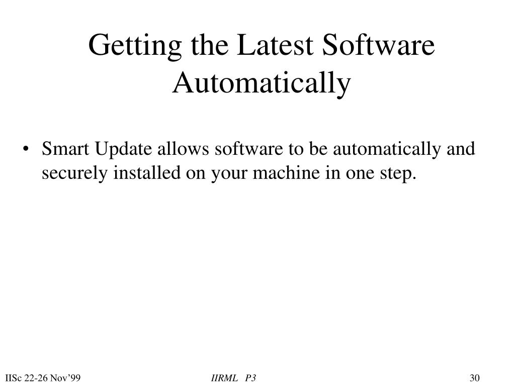 Getting the Latest Software Automatically