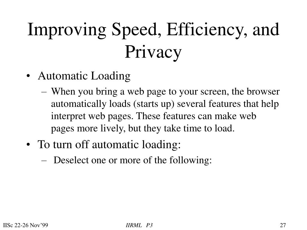 Improving Speed, Efficiency, and Privacy