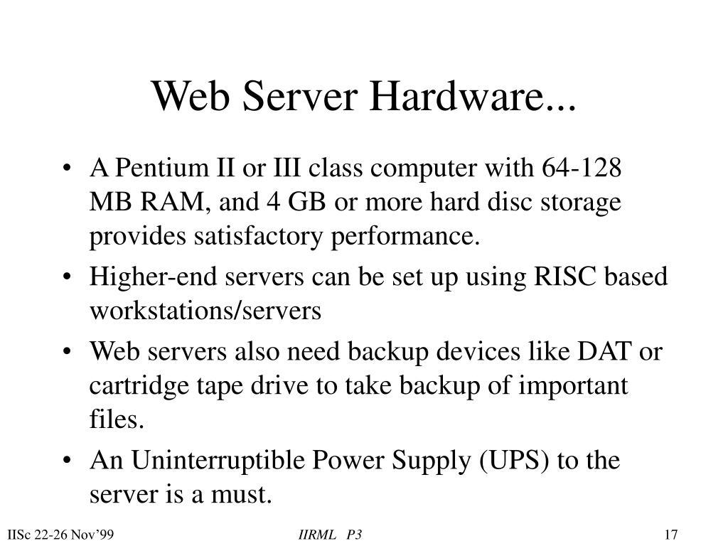 Web Server Hardware...