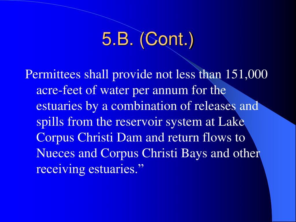 5.B. (Cont.)