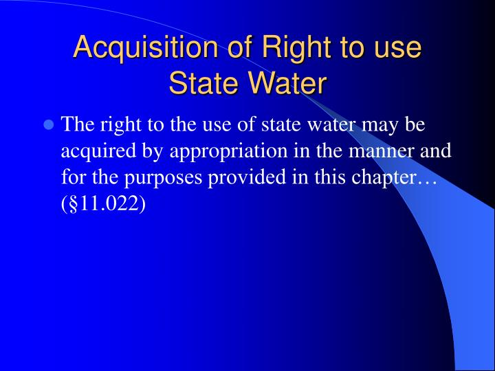Acquisition of right to use state water