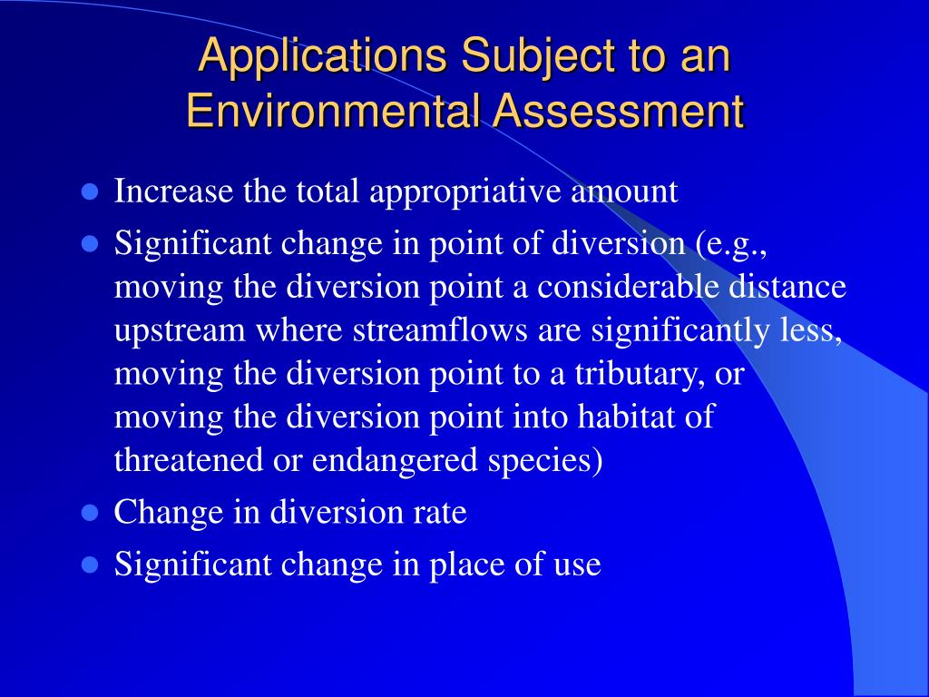Applications Subject to an Environmental Assessment