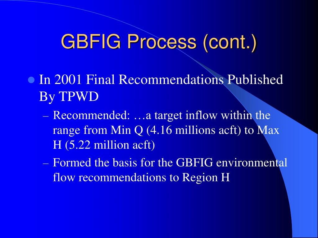 GBFIG Process (cont.)