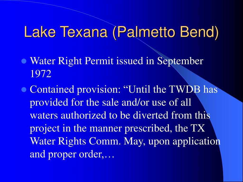Lake Texana (Palmetto Bend)